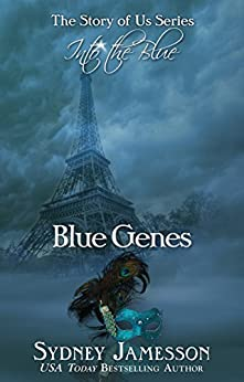 Blue Genes #1 (The Story of Us Series: Into the Blue) (The Story of Us Series - Into the Blue) by [Jamesson, Sydney]