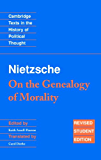 Nietzsche: 'On the Genealogy of Morality' and Other Writings Student Edition (Cambridge Texts in the History of Political Thought)