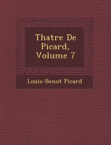 Th Atre de Picard, Volume 7