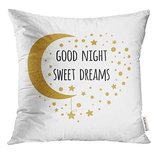 Throw Pillow Cover Quote with Text Good Night Sweet Dreams Wishing Moon and Stars in Gold Colors White Cute Sign Slogan Decorative Pillow Case Home Decor Square 18x18 Inches Pillowcase
