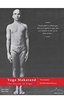 Yoga Makaranda - The Nectar of Yoga (English Edition) par [Krishnamacharya, Yogacarya T]