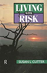 Living with Risk: Geography of Technological Hazards