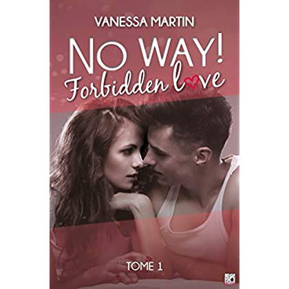 No Way ! - Tome 1: Forbidden Love (Lips & Roll)