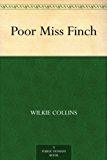 Poor Miss Finch (English Edition)