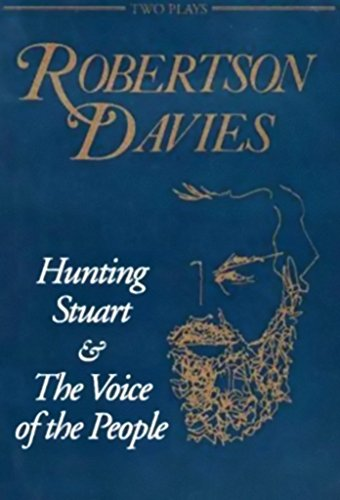 [Hunting Stuart and The Voice of the People] (By: Robertson Davies) [published: October, 1994]