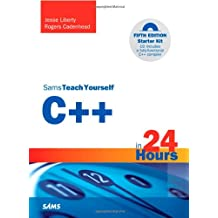 Sams Teach Yourself C++ in 24 Hours (Sams Teach Yourself...in 24 Hours (Paperback))
