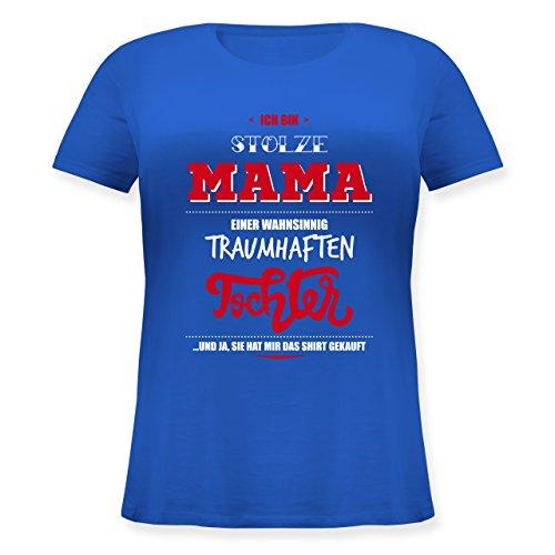 Shirtracer Muttertag - Ich Bin Stolze Mama Einer Wahnsinnig Traumhaften Tochter - Lockeres Damen-Shirt in Großen Größen mit Rundhalsausschnitt Blau