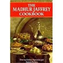The Madhur Jaffrey Cookbook: Over 650 Indian, Vegetarian and Eastern Recipes by Madhur Jaffrey (1992-08-02)