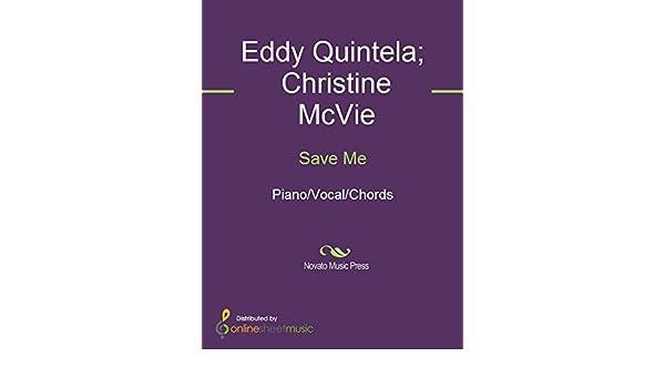 Save Me Ebook Christine Mcvie Eddy Quintela Amazon In Kindle Store