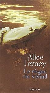 vignette de 'Le Règne du vivant (Alice FERNEY)'
