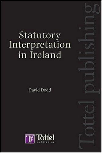 Statutory Interpretation by David Dodd (2007-11-01)