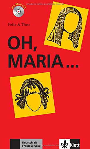 Felix Und Theo: Oh, Maria - Buch MIT Mini-cd par unknown