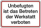 Schild Alu Unbefugten ist das Betreten der Werkstatt verboten 200x300mm