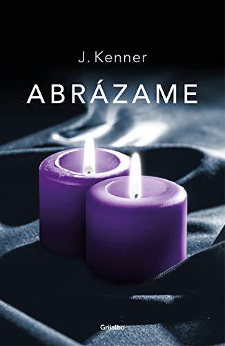 Abrázame (Trilogía Stark 7) (Ficción)