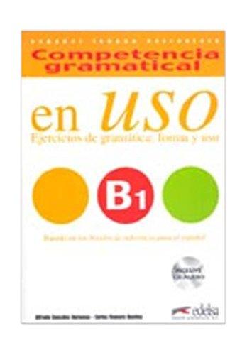 Competencia Gramatical En USO: Libro + CD B1