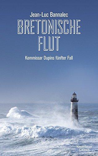 Preisvergleich Produktbild Bretonische Flut: Kommissar Dupins fünfter Fall (Kommissar Dupin ermittelt, Band 5)
