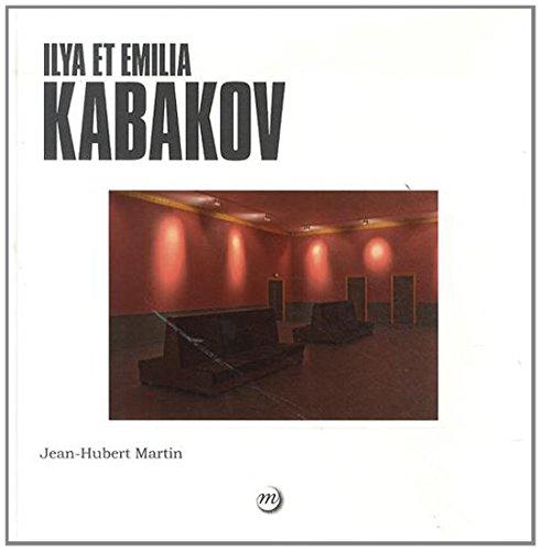Ilya et Emilia Kabakov par Jean-Hubert Martin, Bertrand Dommergue