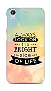 Amez Always look on the Bright Side of Life Back Cover For HTC Desire 626 G