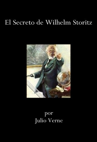 El Secreto de Wilhelm Storitz por Julio Verne