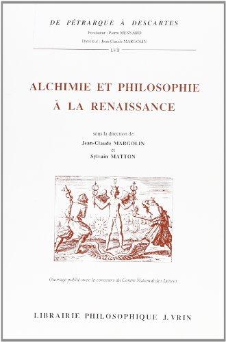Alchimie et philosophie à la Renaissance par Margolin Matton