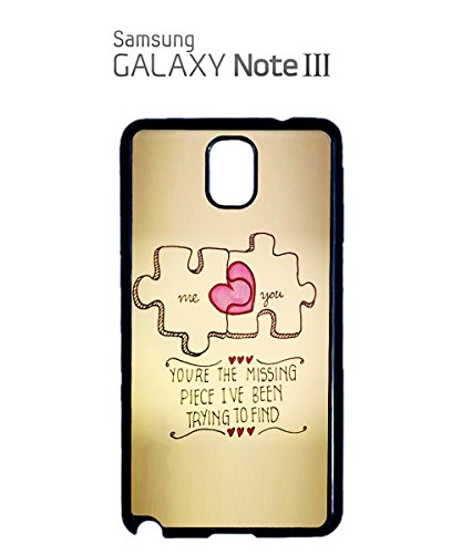 You're The Missing Piece I've Been Trying to Find Mobile Phone Case Samsung Note 3 White Noir