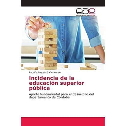 Incidencia de la educación superior pública: Aporte fundamental para el desarrollo del departamento de Córdoba