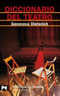 Diccionario del teatro/ Theatre Dictionary