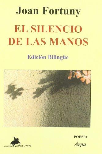 El Silencio De Las Manos