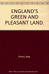 ENGLAND'S GREEN AND PLEASANT LAND.