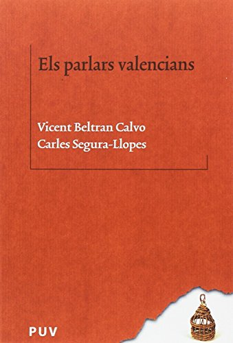 Parlars valencians, Els (BIBLIOTECA LINGÜÍSTICA CATALANA) por Vicent Beltran Calvo