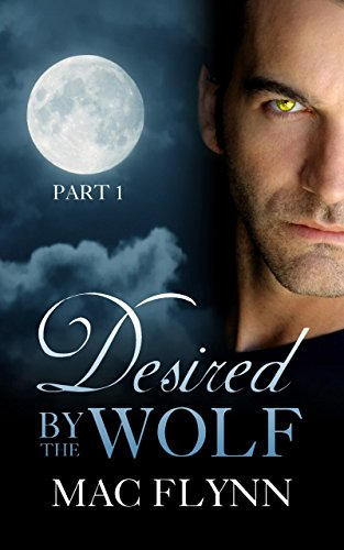 Desired By the Wolf #1: BBW Werewolf Shifter Romance (English Edition) (Bbw Kindle Gratis Bücher)