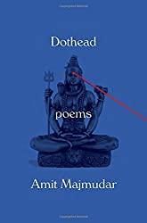 Dothead: Poems by Amit Majmudar (2016-03-29)