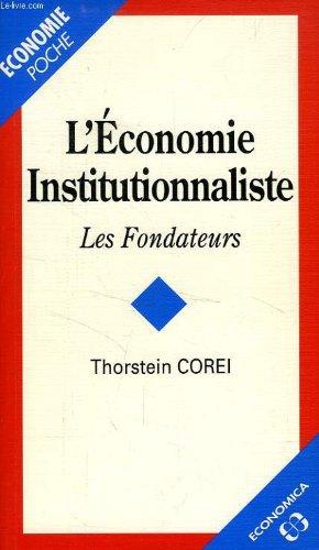 L'économie institutionnaliste