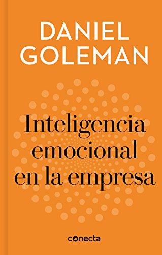 Inteligencia emocional en la empresa (Imprescindibles) (CONECTA)