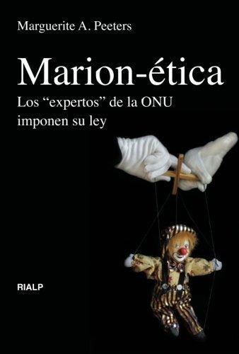 Los expertos de la Onu imponen su ley (Spanish Edition) by Marguerite A Peeters (2011-04-02)