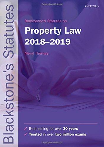 Blackstone's Statutes on Property Law 2018-2019 (Blackstone's Statute Series)