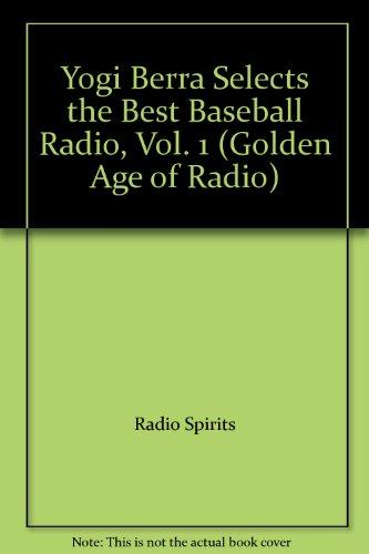 Yogi Berra Selects the Best Baseball Radio, Vol 1 [Musikkassette] -