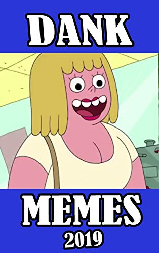 Memes: Dank Memes 2019 (English Edition)
