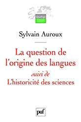 La question de l'origine des langues suivi de L'historicité des sciences