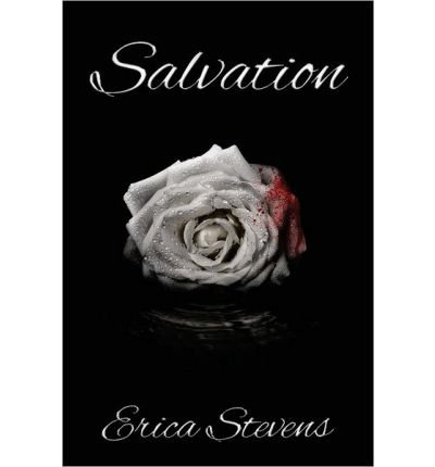 [(Salvation)] [by: Erica Stevens]