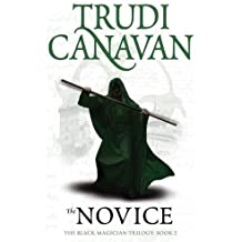 The Novice: Book 2 of the Black Magician: 2/3 (Black Magician Trilogy)