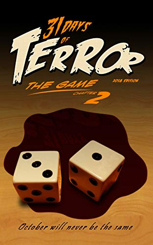 31 Days of Terror: The Game (2018): October Will Never Be the Same (English Edition)