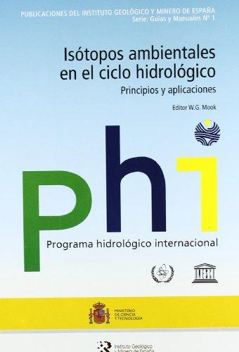 Isótopos ambientales en el ciclo hidrológico (Guías y manuales) por H. Ramajo