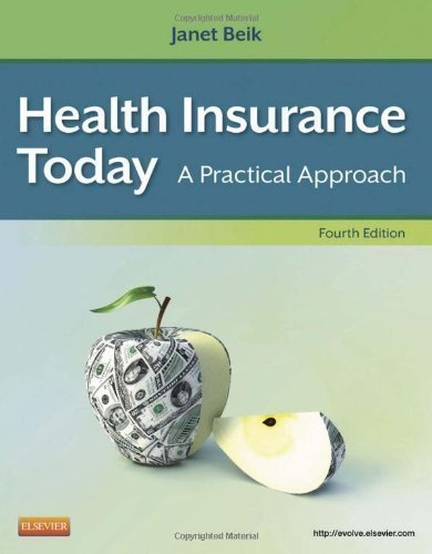 health-insurance-today-a-practical-approach-4e-4th-fourth-edition-by-beik-aa-ba-med-janet-i-publishe