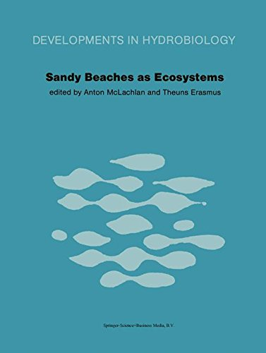 Sandy Beaches as Ecosystems: Based On The Proceedings Of The First International Symposium On Sandy Beaches, Held In Port Elizabeth, South Africa, 17-21 January 1983 (Developments In Hydrobiology)
