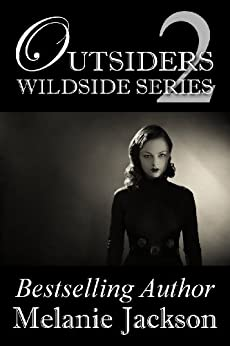 Outsiders: A Supernatural Romance (Wildside Series Book 2) by [Jackson, Melanie]