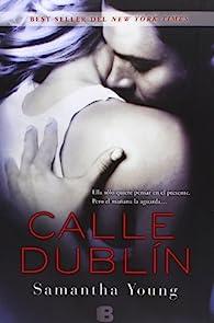 Calle Dublín par Samantha Young