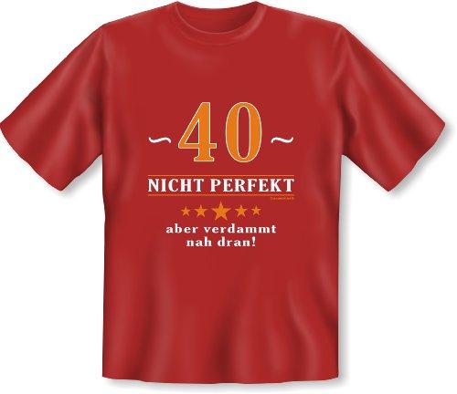 Witziges Geburtstags-Spaß-Shirt + gratis Fun-Urkunde: 40 nicht perfekt aber verdammt nah dran! Dunkelrot