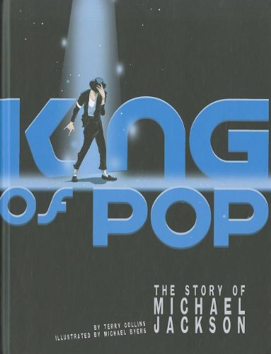 King of Pop: The Story of Michael Jackson (Graphic Library. American Graphic) -