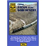 Steam To The Gobi Desert: Great Wall Of China to Inner Mongolia